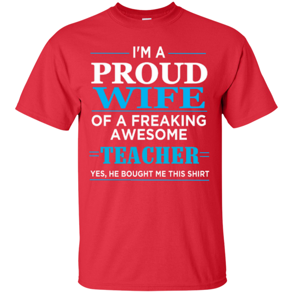 I'm a Proud Wife of a Freaking Awesome Teacher T-shirt Hoodie - TeachersLoungeShop - 2