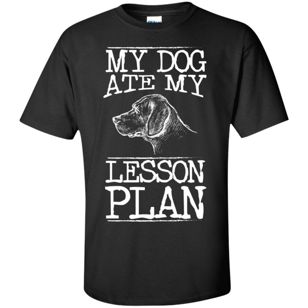 My Dog Ate my Lesson Plan  Cotton T-Shirt - TeachersLoungeShop - 1