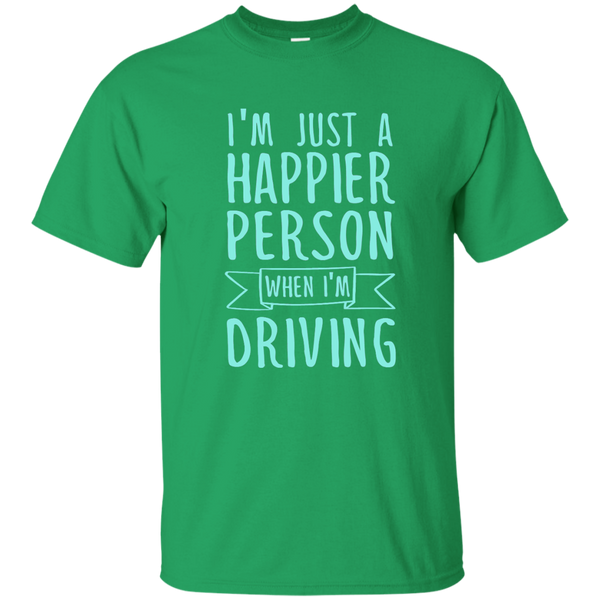 I'm Just a Happier Person When I'm Driving Cotton T-Shirt - TeachersLoungeShop - 4
