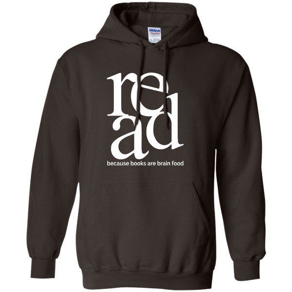 Read Because Books Are Brain Food Pullover Hoodie 8 oz - TeachersLoungeShop - 8
