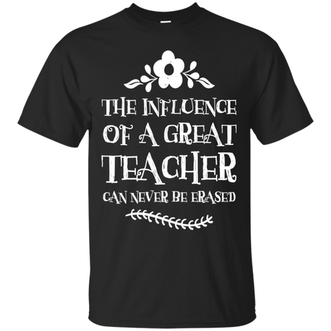 The Influence of a  Great Teacher  T-Shirt  Special
