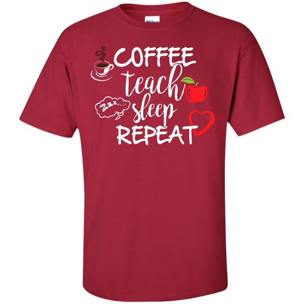 Coffee Teach Sleep Repeat  T-Shirt - TeachersLoungeShop - 4