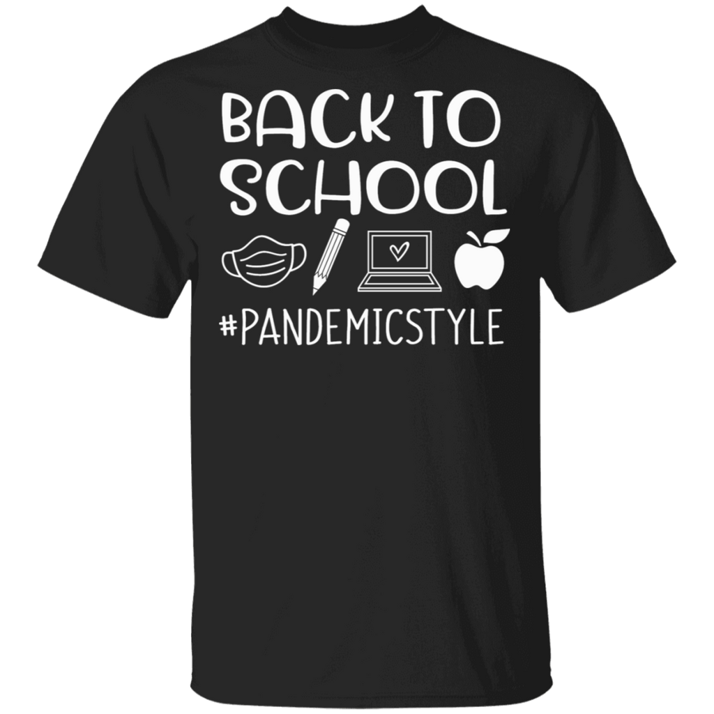 Back to school #pandemicstyle T-Shirt