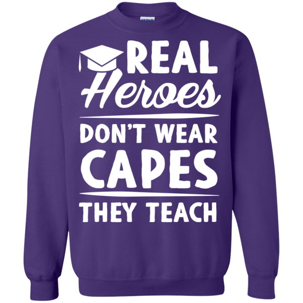 Real Heroes Dont wear capes They Teach  Pullover Sweatshirt  8 oz - TeachersLoungeShop - 7