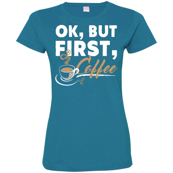 Ok , But First , Coffee Custom Fine Jersey T-Shirt - TeachersLoungeShop - 4