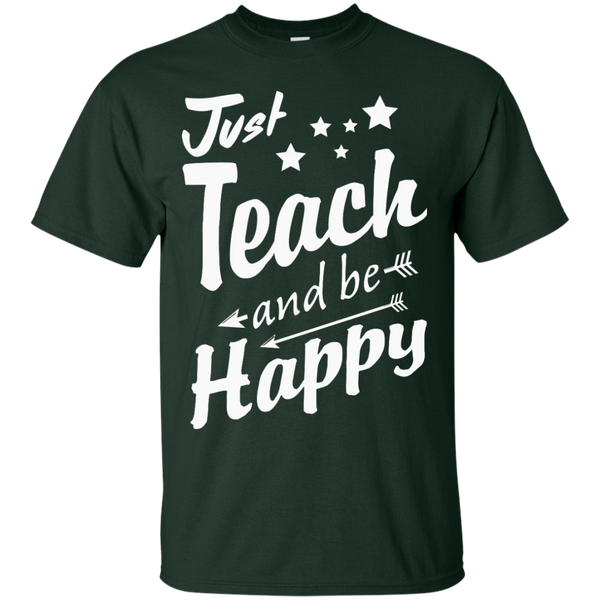 Just Teach and Be Happy  T-Shirt - TeachersLoungeShop - 2
