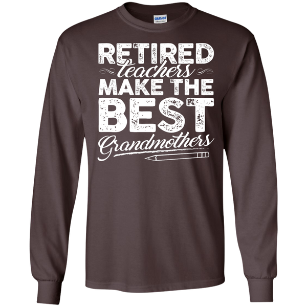 Retired Teachers make the best grandmothers LS Cotton Tshirt - TeachersLoungeShop - 2