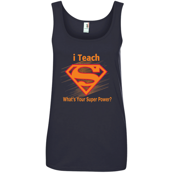 i Teach What's Your Superpower Ladies' 100% Ringspun Cotton Tank Top - TeachersLoungeShop - 4