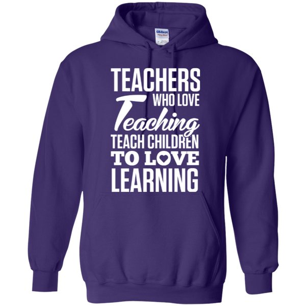 Teachers who love teaching  Hoodie 8 oz - TeachersLoungeShop - 8