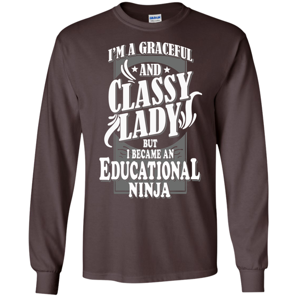 I'm a Graceful and Classy Lady but I became an Educational Ninja LS Ultra Cotton Tshirt - TeachersLoungeShop - 3