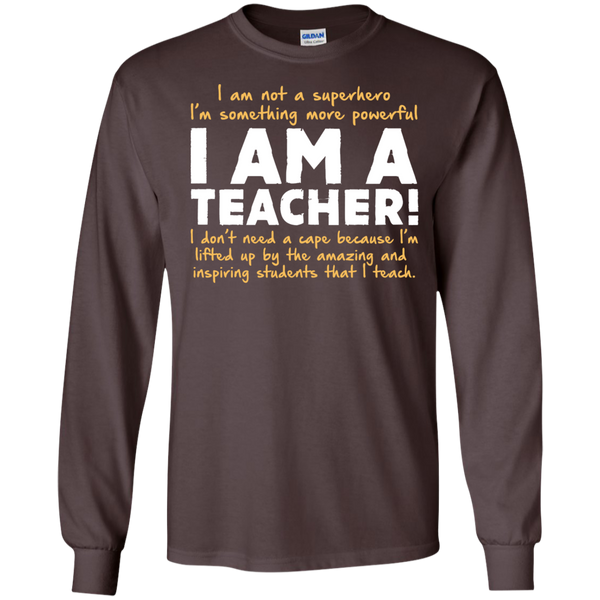 I am not a superhero I'm something more powerful I am a Teacher   Ultra Cotton Tshirt - TeachersLoungeShop - 3