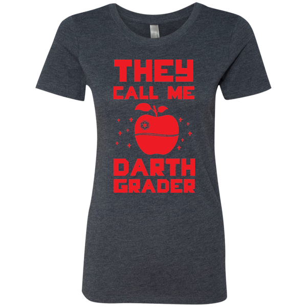 They call me Darth Grade Ladies Triblend T-Shirt - TeachersLoungeShop - 3