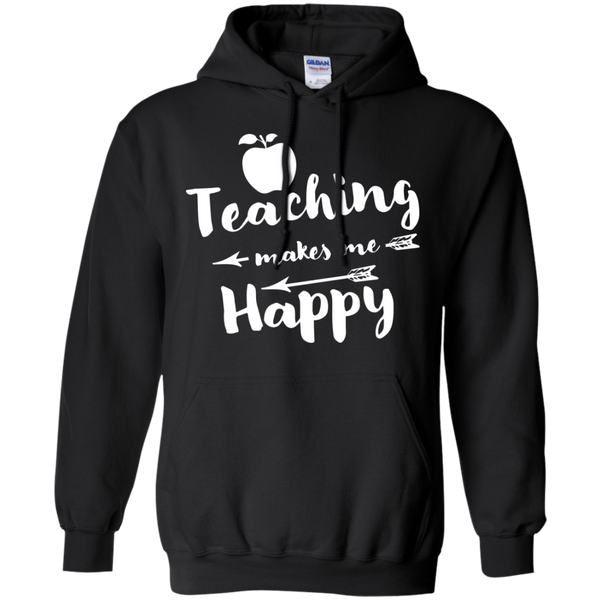 Teaching makes me Happy     Hoodie 8 oz - TeachersLoungeShop - 1