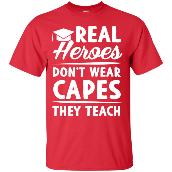 Real Heroes Dont wear capes They Teach T-Shirt - TeachersLoungeShop - 6