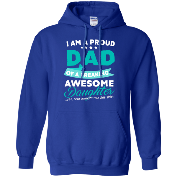 Proud Dad of Freaking awesome Daughter Hoodie - TeachersLoungeShop - 10