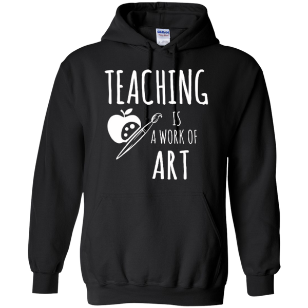 Teaching is a Work of Art Teacher T-shirt Hoodie - TeachersLoungeShop - 7