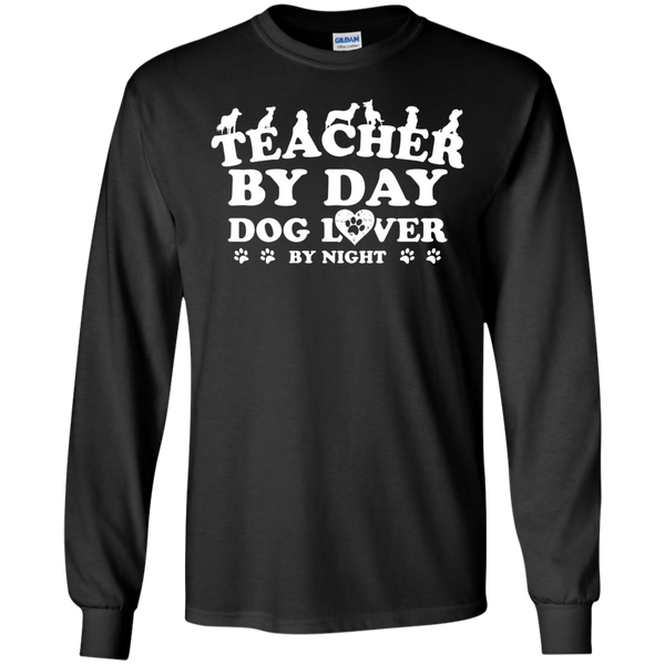Teacher By Day Dog Lover by Night LS Ultra Cotton Tshirt - TeachersLoungeShop - 1
