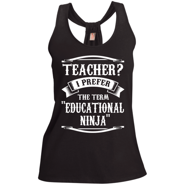 Teacher i Prefer the term Educational Ninja Ladies  Shimmer Loop Back Tank - TeachersLoungeShop - 1