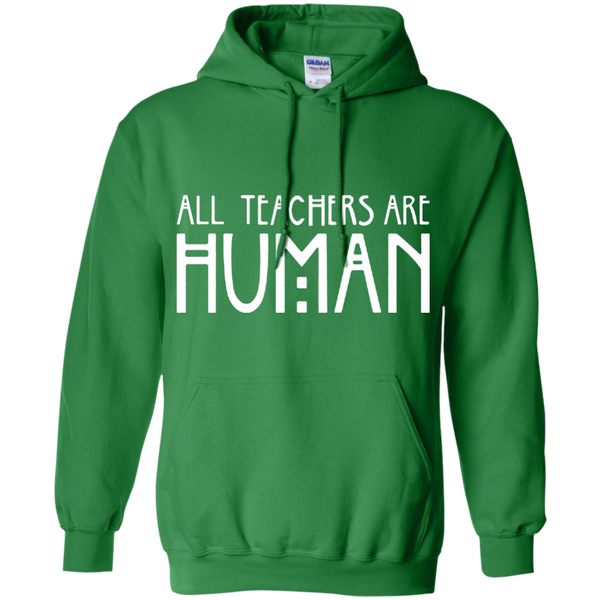 All Teachers Are Human Pullover Hoodie 8 oz - TeachersLoungeShop - 3