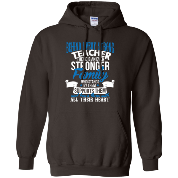 Behind Every Strong Teacher There Is An Even Stronger Family Pullover Hoodie 8 oz - TeachersLoungeShop - 6