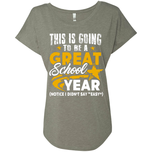 This is Going to be a Great School Year Next  Level Ladies Triblend Dolman Sleeve - TeachersLoungeShop - 3