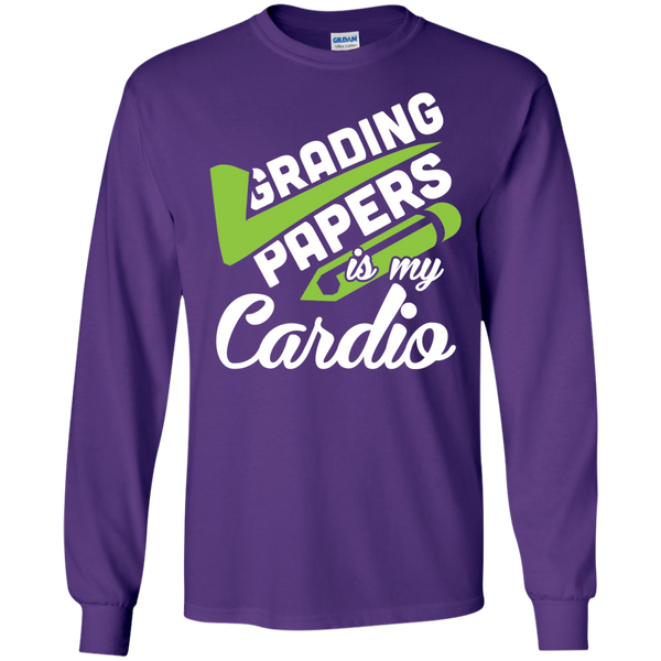 Grading papers is my cardio  LS Ultra Cotton Tshirt - TeachersLoungeShop - 10