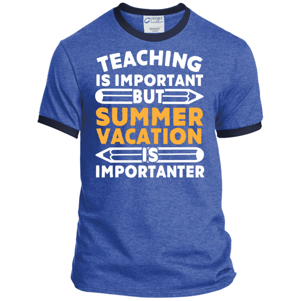 Teaching is important but Summer vacation is importanter  Ringer Tee - TeachersLoungeShop - 5