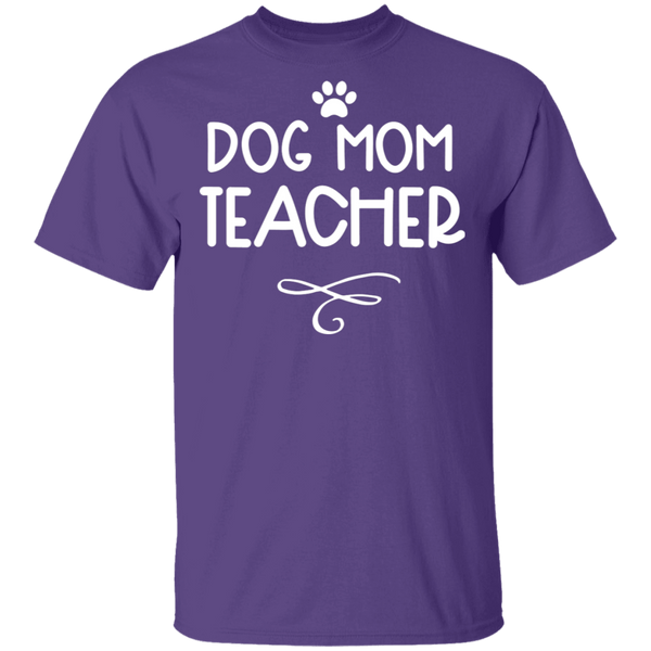 Dog Mom Teacher. T-Shirt