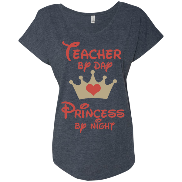 Teacher by Day Princess by Night Next Level Ladies Triblend Dolman Sleeve - TeachersLoungeShop - 7