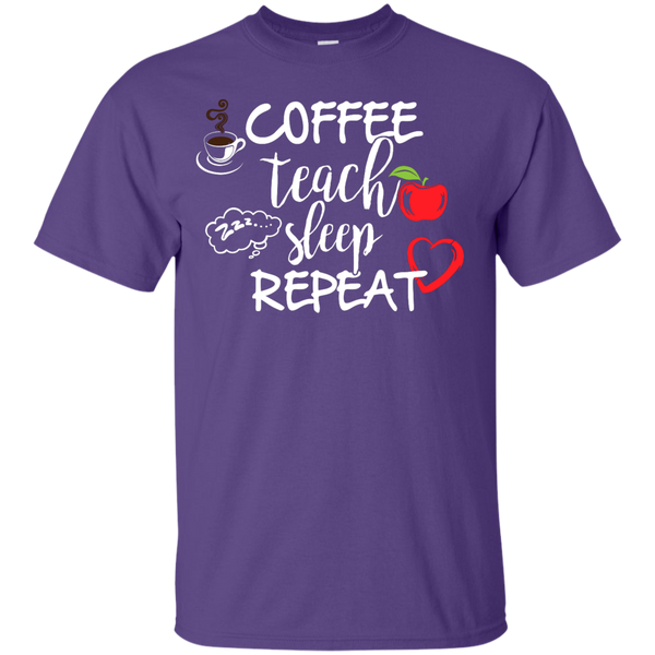 Coffee Teach Sleep Repeat  T-Shirt - TeachersLoungeShop - 11
