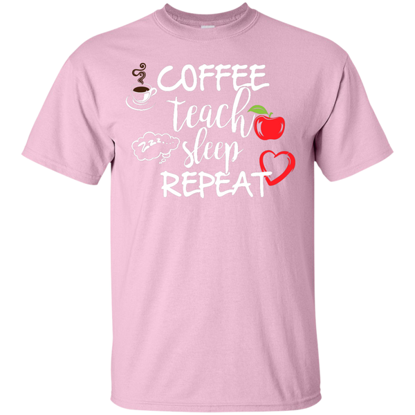 Coffee Teach Sleep Repeat  T-Shirt - TeachersLoungeShop - 6