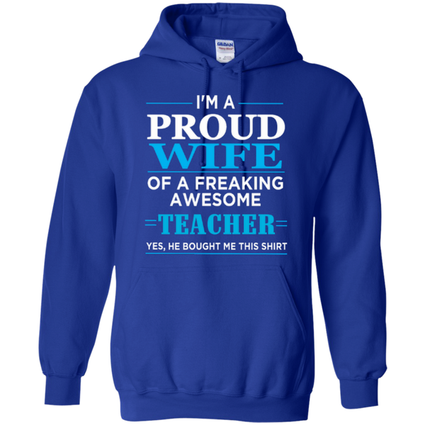 I'm a Proud Wife of a Freaking Awesome Teacher T-shirt Hoodie - TeachersLoungeShop - 11
