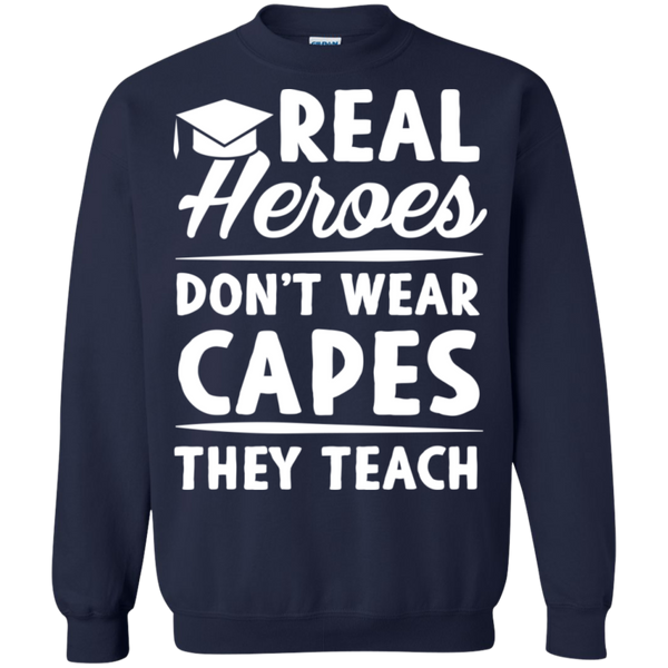 Real Heroes Dont wear capes They Teach  Pullover Sweatshirt  8 oz - TeachersLoungeShop - 3
