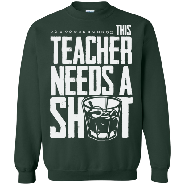 This Teacher needs a Shot   Crewneck Pullover Sweatshirt  8 oz - TeachersLoungeShop - 5