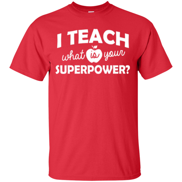 I Teach What is Your Superpower T-Shirt - TeachersLoungeShop - 2