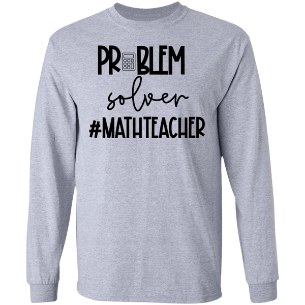 Problem solver #mathteacher  T-Shirt