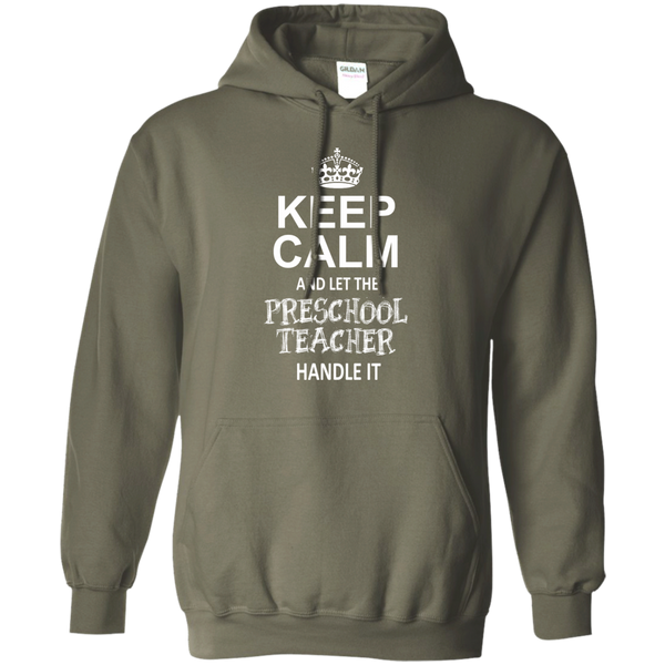 Keep Calm and Let the Preschool Teacher Handle it   Hoodie 8 oz - TeachersLoungeShop - 10