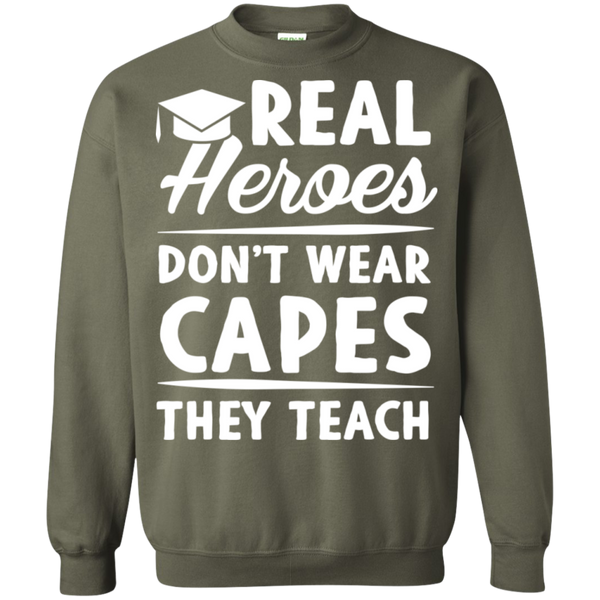 Real Heroes Dont wear capes They Teach  Pullover Sweatshirt  8 oz - TeachersLoungeShop - 9