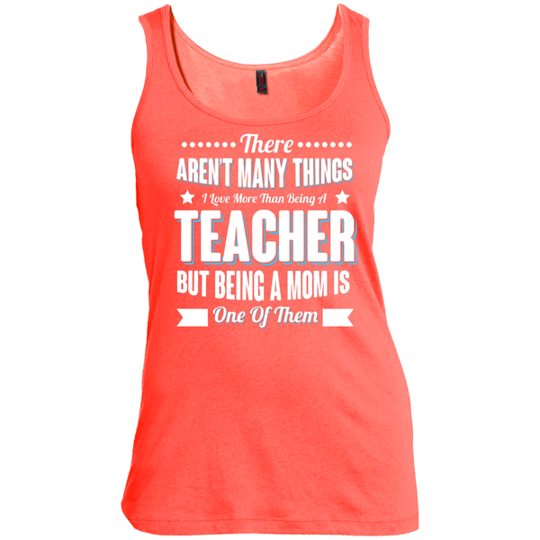 There aren't many things I Love more than being a Teacher but being a MOM is one of them  Scoop Neck Tank Top - TeachersLoungeShop - 3