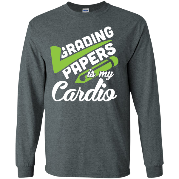 Grading papers is my cardio  LS Ultra Cotton Tshirt - TeachersLoungeShop - 12