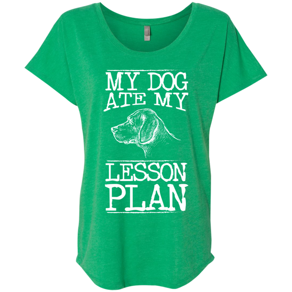 My Dog Ate my Lesson Plan  Next Level Ladies Triblend Dolman Sleeve - TeachersLoungeShop - 9