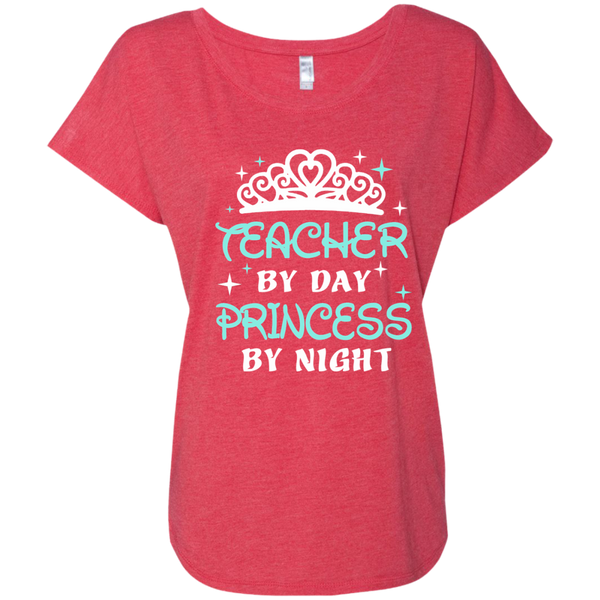 Teacher By Day Princess By Night ver2 Next Level Ladies Triblend Dolman Sleeve - TeachersLoungeShop - 6