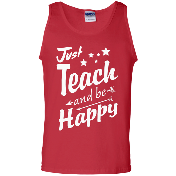 Just Teach and Be Happy  Cotton Tank Top - TeachersLoungeShop - 3