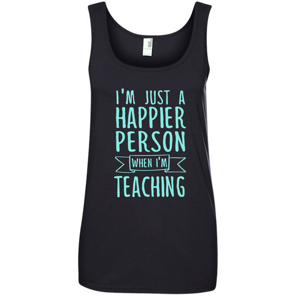 I'm Just a Happier Person When I'm Teaching Ladies' 100% Ringspun Cotton Tank Top - TeachersLoungeShop - 1