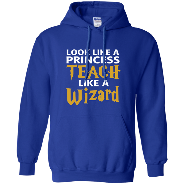 Look Like a Princess Teach Like a Wizard Pullover Hoodie 8 oz - TeachersLoungeShop - 12
