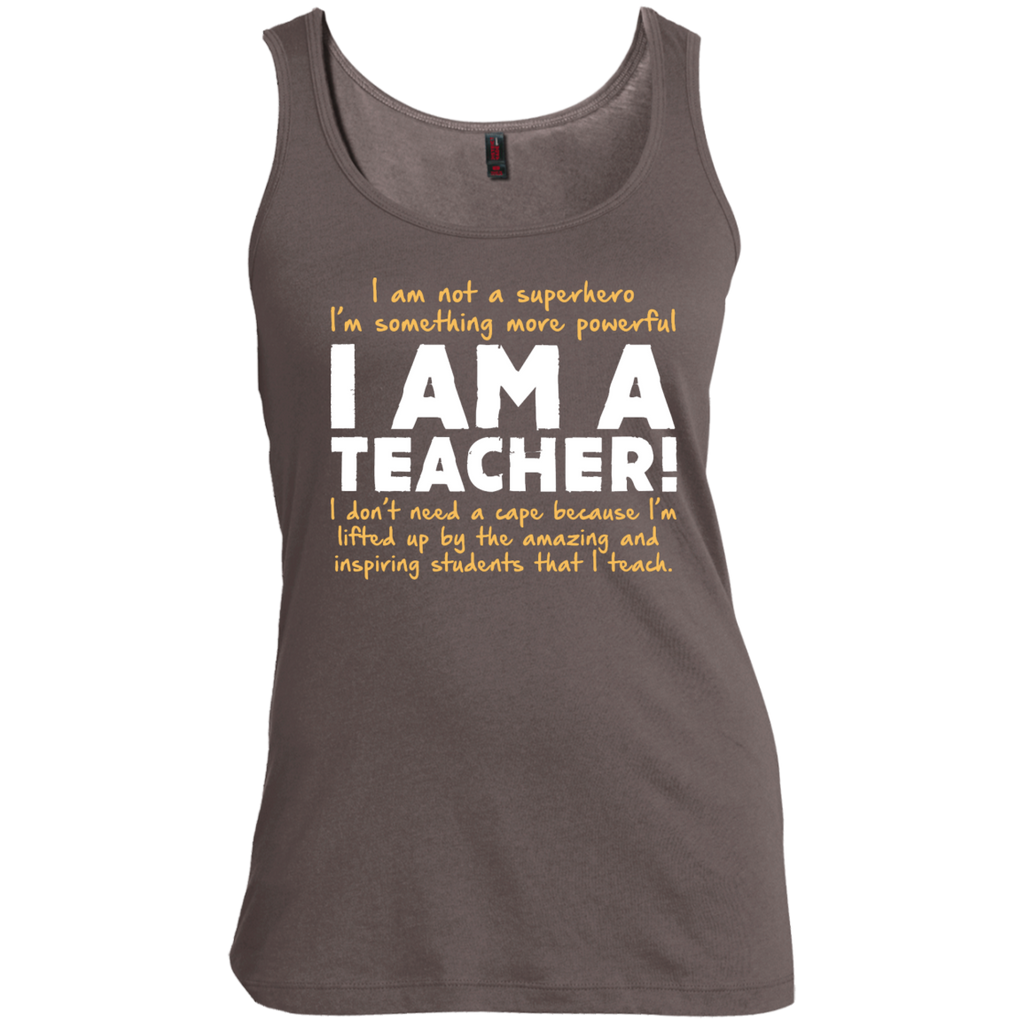 I am not a superhero I'm something more powerful I am a Teacher Scoop Neck Tank Top - TeachersLoungeShop - 1