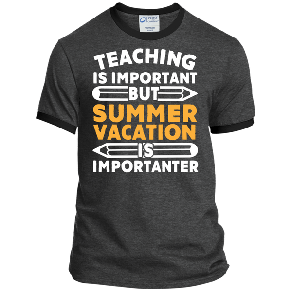 Teaching is important but Summer vacation is importanter  Ringer Tee - TeachersLoungeShop - 3