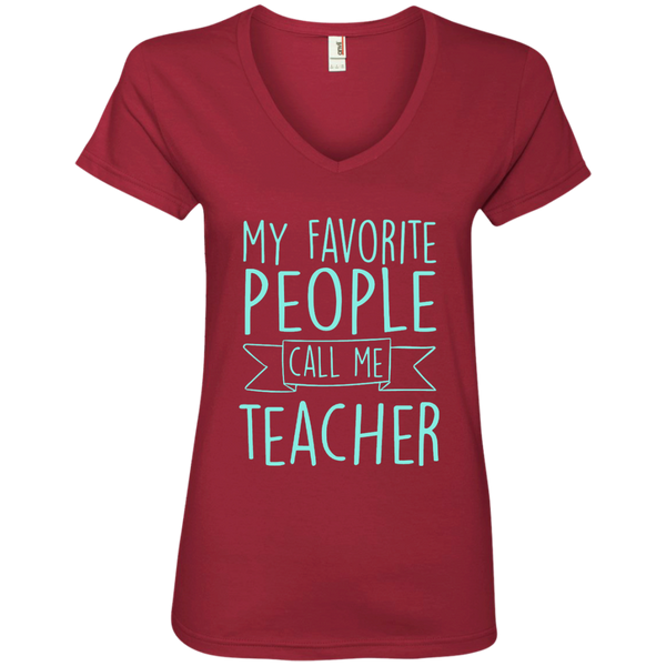 My Favorite People Call Me Teacher Ladies' V-Neck Tee - TeachersLoungeShop - 3
