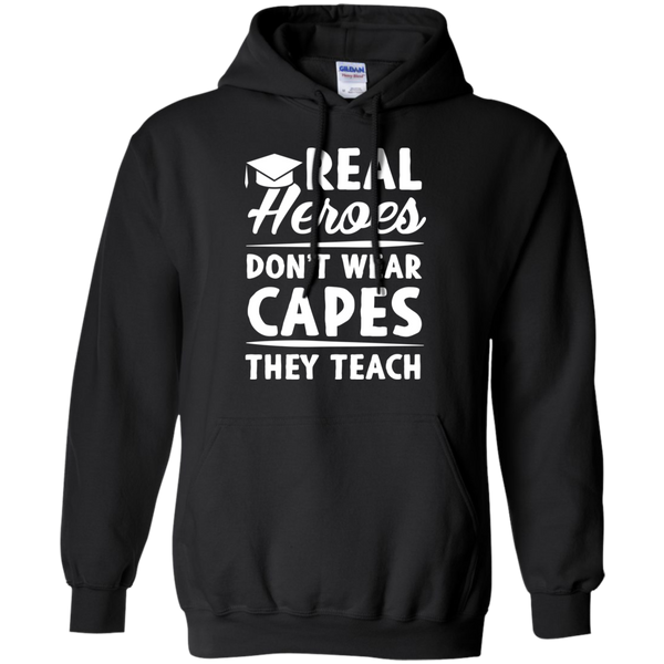 Real Heroes Dont wear capes They Teach   Hoodie 8 oz - TeachersLoungeShop - 3