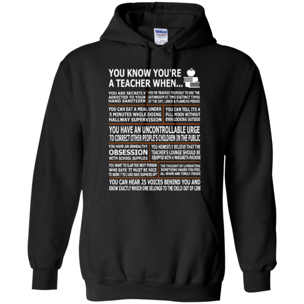 You Know You Are a Teacher When T-shirt Hoodies - TeachersLoungeShop - 6